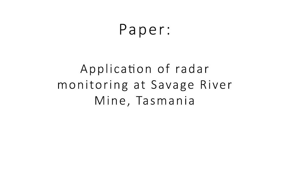 Application of radar monitoring at Savage River Mine, Tasmania Paper